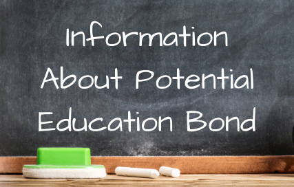 Information About Potential Education Bond