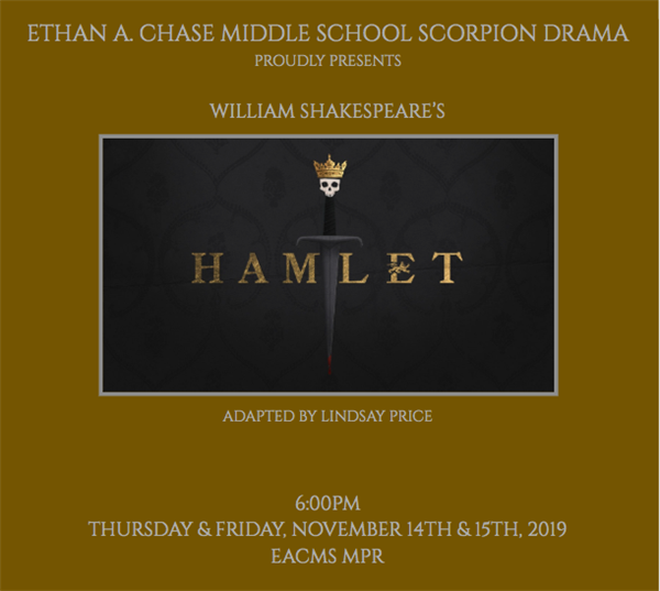 EACMS Scorpion Dram Proudly Presents William Shakepeare's Hamlet