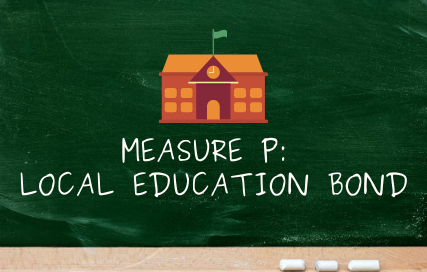 Measure P: Local Education Bond