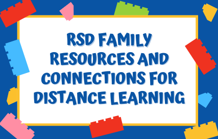 RSD Family Resources and Connections for Distance Learning