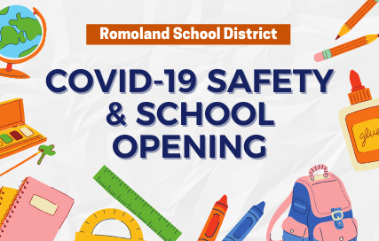 Romoland School District COVID-19 Safety and School Opening