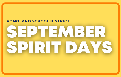 Romoland School District September Spirit Days