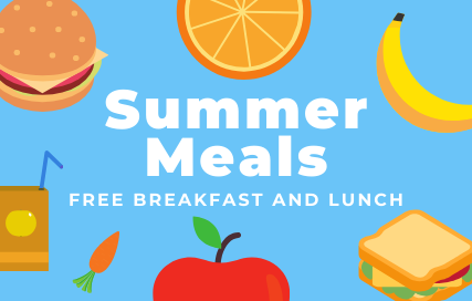 Summer Meals Free Breakfast and Lunch