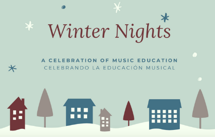 Winter Nights. A celebration of music education.