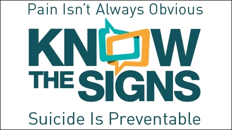 Pain isn't always obvious. Know the signs. Suicide is preventable.