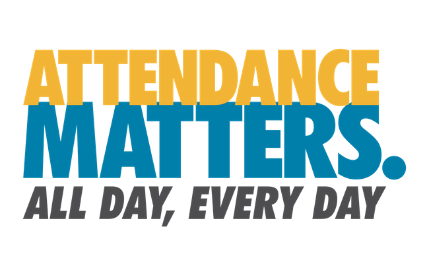 Attendance Matters. All day, every day.